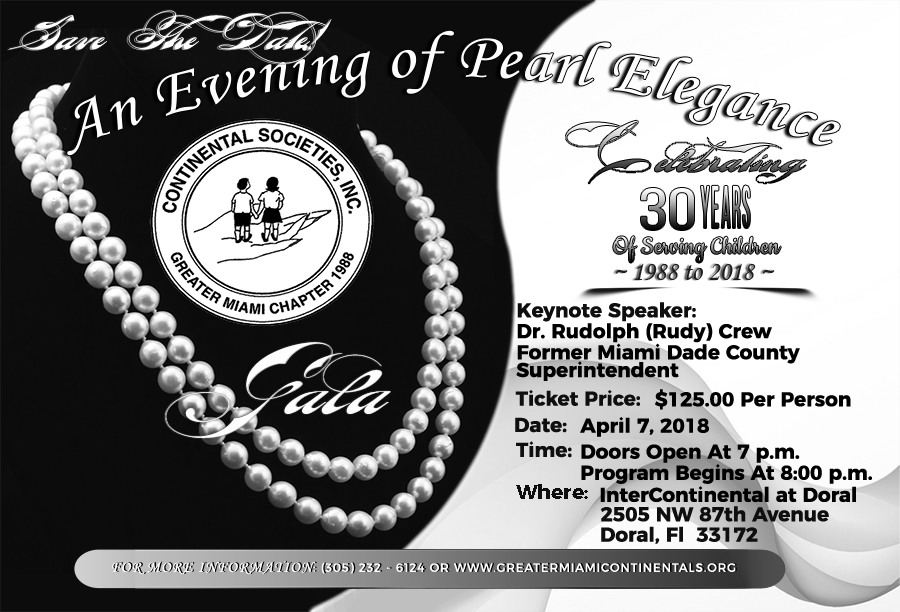 Greater Miami Continental Societies, Inc. - Presents An Evening Of Elegance - SAVE THE DATE - April, 07, 2018